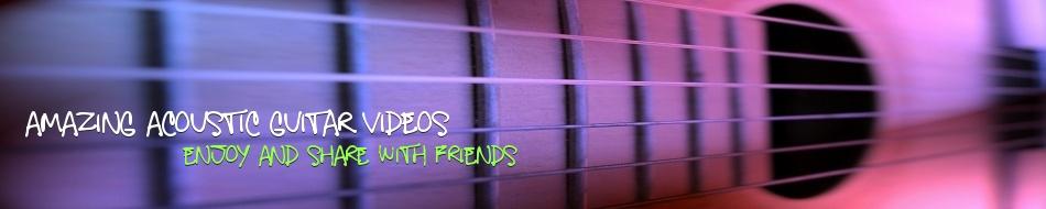 Acoustic Guitar Videos