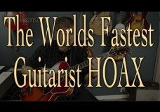World's Fastest Guitarist: Is It All A Hoax?