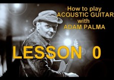 How to play ACOUSTIC GUITAR with ADAM PALMA